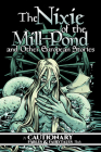 The Nixie of the Mill-Pond and Other European Stories Cover Image