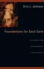 Foundations for Soul Care: A Christian Psychology Proposal Cover Image
