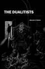 The Dualitists Illustrated Cover Image