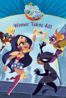 Winner Takes All! (DC Super Hero Girls) Cover Image