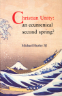Christian Unity: An Ecumenical Second Spring? Cover Image