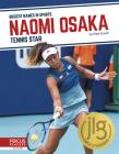 Naomi Osaka: Tennis Star Cover Image