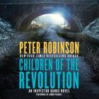 Children of the Revolution (Inspector Banks Novels #21) Cover Image