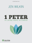 1 Peter Bible Study Book: A Living Hope in Christ (Gospel Coalition (Tg) Cover Image