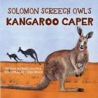 Solomon Screech Owl's Kangaroo Caper Cover Image