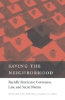 Saving the Neighborhood: Racially Restrictive Covenants, Law, and Social Norms Cover Image