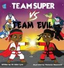 Team Super VS. Team Evil Cover Image