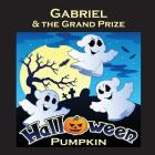 Gabriel & the Grand Prize Halloween Pumpkin (Personalized Books for Children) Cover Image