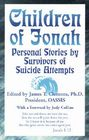 Children of Jonah: Personal Stories by Survivors of Suicide Attempts Cover Image