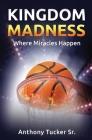 Kingdom Madness Cover Image