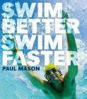 Swim Better, Swim Faster Cover Image