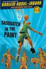 Streetball Crew Book One Sasquatch in the Paint Cover Image