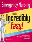 Emergency Nursing Made Incredibly Easy! (Incredibly Easy! Series®) Cover Image