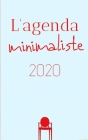 L'agenda minimaliste 2020: planificateur mensuel à cases avec 2 pages libres et lignées pour chaque mois - vue fluide en double page avec blocs e Cover Image