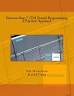 Siemens Step 7 (TIA Portal) Programming, a Practical Approach Cover Image