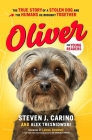 Oliver for Young Readers: The True Story of a Stolen Dog and the Humans He Brought Together Cover Image