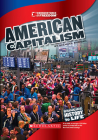 American Capitalism (Cornerstones of Freedom: Third Series) (Library Edition) Cover Image