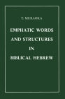 Emphatic Words and Structures in Biblical Hebrew Cover Image