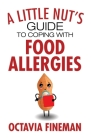 A Little Nut's Guide to Coping with Food Allergies Cover Image
