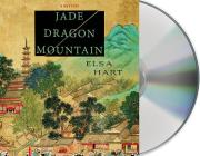 Jade Dragon Mountain: A Mystery (Li Du Novels #1) Cover Image