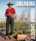 Breaking Through Concrete: Building an Urban Farm Revival Cover Image