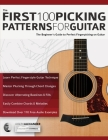 The First 100 Picking Patterns for Guitar: The Beginner's Guide to Perfect Fingerpicking on Guitar Cover Image