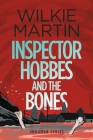 Inspector Hobbes and the Bones: (Unhuman IV) Cozy Mystery Comedy Crime Fantasy - Large Print Cover Image