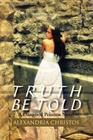 Truth Be Told: A Dangered Princess Novel Cover Image