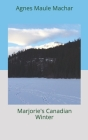Marjorie's Canadian Winter Cover Image