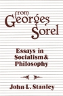 From Georges Sorel: Essays in Socialism and Philosophy Cover Image