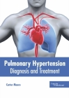 Pulmonary Hypertension: Diagnosis and Treatment Cover Image