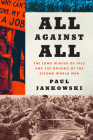 All Against All: The Long Winter of 1933 and the Origins of the Second World War Cover Image