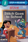 Stitch Goes to School (Disney Stitch) (Step into Reading) Cover Image