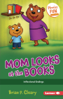 Mom Looks at the Books: Inflectional Endings (Phonics Fun #7) Cover Image