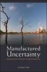 Manufactured Uncertainty Cover Image
