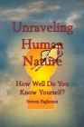 Unraveling Human Nature (How well do you know yourself?) Cover Image