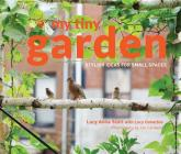 My Tiny Garden: Stylish Ideas for Small Spaces Cover Image