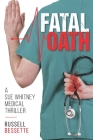Fatal Oath: A Sue Whitney Medical Thriller Cover Image