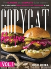 Copycat Recipes: VOL. I - The Ultimate and Complete Guide to Learn How to Easily Making Original Restaurants' Most Famous Recipes at Ho Cover Image