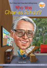 Who Was Charles Schulz? (Who Was?) Cover Image