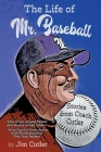 The Life of Mr. Baseball: Stories from Coach Cutler Cover Image
