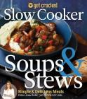 Get Crocked Soups & Stews Cover Image