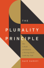 The Plurality Principle: How to Build and Maintain a Thriving Church Leadership Team (Gospel Coalition) Cover Image