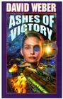 Ashes of Victory (Honor Harrington) Cover Image
