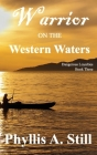 Warriors on the Western Waters (Dangerous Loyalties #3) Cover Image