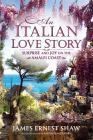 An Italian Love Story: Surprise and Joy on the Amalfi Coast Cover Image