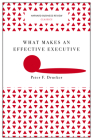 What Makes an Effective Executive (Harvard Business Review Classics) Cover Image