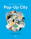 Pop-Up City: City-making In a Fluid World Cover Image