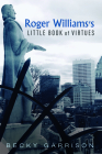 Roger Williams's Little Book Of Virtues Cover Image