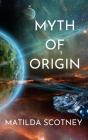 Myth of Origin Cover Image